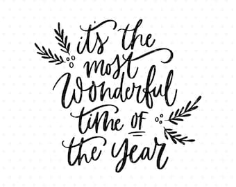 It's the most wonderful time of the year SVG, Christmas SVG cut file