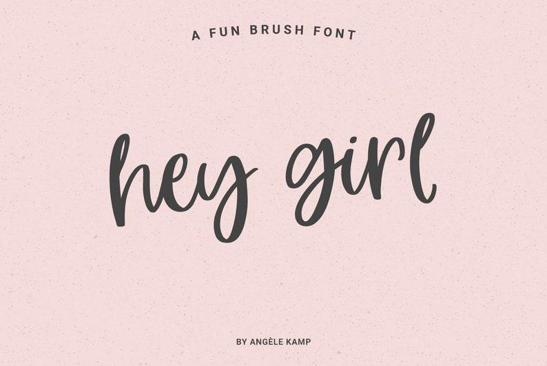 Hey Girl fun smooth brush font modern calligraphy