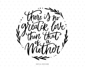 Mothers day SVG, Mothers love Svg cut file, svg cutfile,