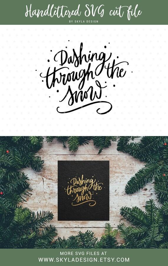 Dashing Through The Snow Svg Christmas Svg File Svg Etsy