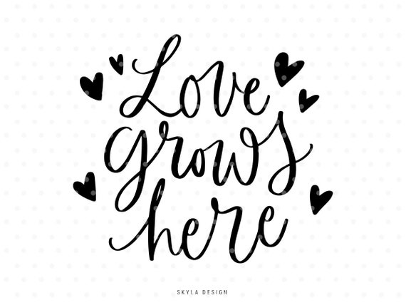 Love Grows Here Heart Clipart Svg Cut File For Silhouette And Etsy
