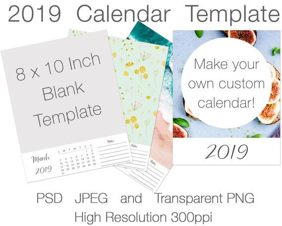 2019 Calendar 8x10 Blank Template Personalizable Diy Calendar Template Printable Calendar For Commercial Use