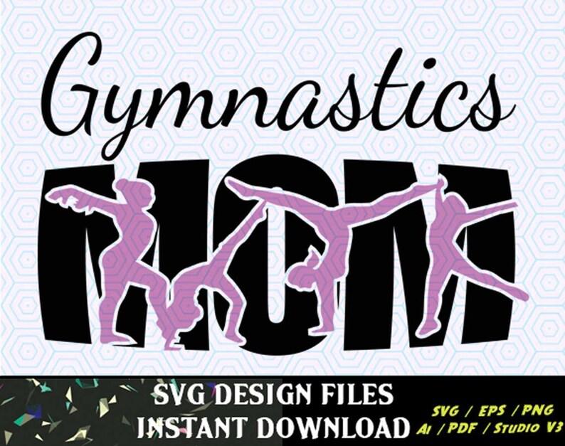 Gymnastics Mom SVG Knockout Design T Shirt Design SVG File image 0