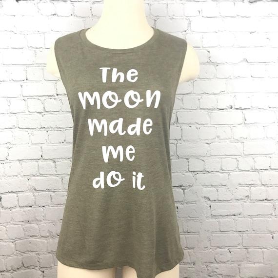The Moon Made Me Do It Yoga Shirt Funny Yoga Shirt Yoga  33b4e7a587c6