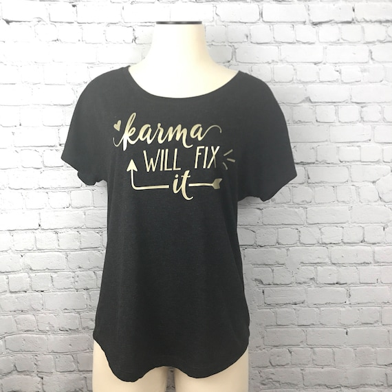Karma Will Fix It Karma Shirt Yoga Shirt Flowy Yoga Top