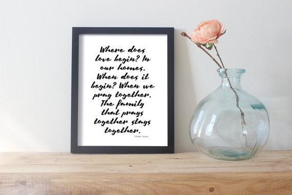 Family Prayer Quote | Family Prints | Where Does Love Begin In Our Homes