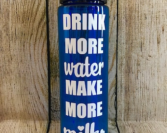 Drink More Water Make More Milk Water Bottle // Breastfeeding Water Bottle // Breastfeeding Motivation // Motivational Water Bottle //