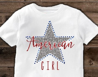 Fourth of July - 4th of July - Shirt - American girl - Patriotic shirt - Red white and blue shirt - Toddler shirt - American flag
