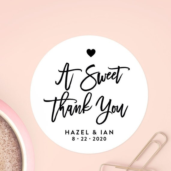 A Sweet Thank You Stickers Sweet Favor Label Custom Party Etsy