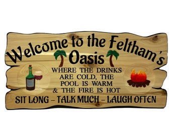 Backyard oasis personalized carved wood sign, crafted in Canada