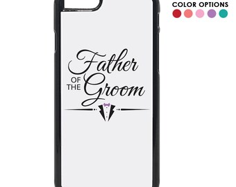 Father of the Groom Inspired Design iPhone  ( 8 / 7+ / 7 / 6+ / 6S / 6 ) Case