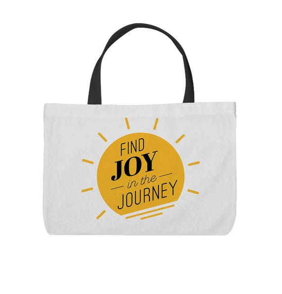 Find Joy In The Journey Quote Inspired Tote Bag Etsy