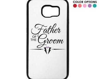 Father of the Groom Inspired Design Samsung Galaxy S6 / S7 / S7 Edge Case