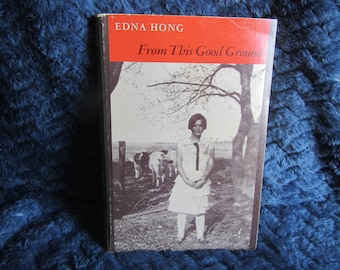 1974 ** From this Good Ground ** Edna Hong **sj