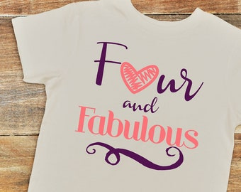 4 Year Old Birthday Shirt Four And Fabulous Girl Tee