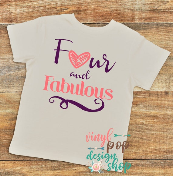 4 Year Old Birthday Shirt Four And Fabulous