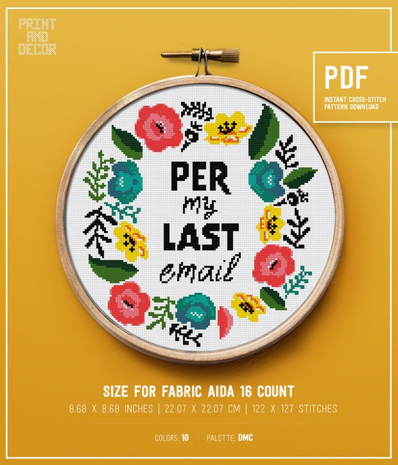 Funny Cross Stitch Pattern, Per My Last Email, Flower border counted cross  stitch design, Embroidery pattern, Instant download PDF pattern