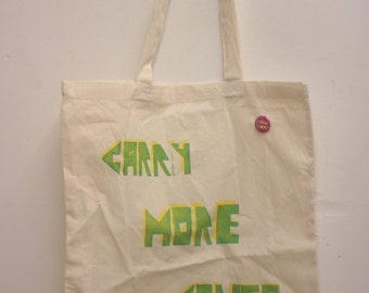 CARRY MORE STUFF tote-bag