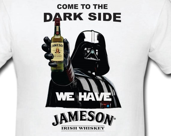 Funny T-shirt-Star Wars-Darth Vader lovers-Anakin Skywalker-Jameson-Jack Daniels-Chivas-Guinness-Captain Morgan-Crown Royal