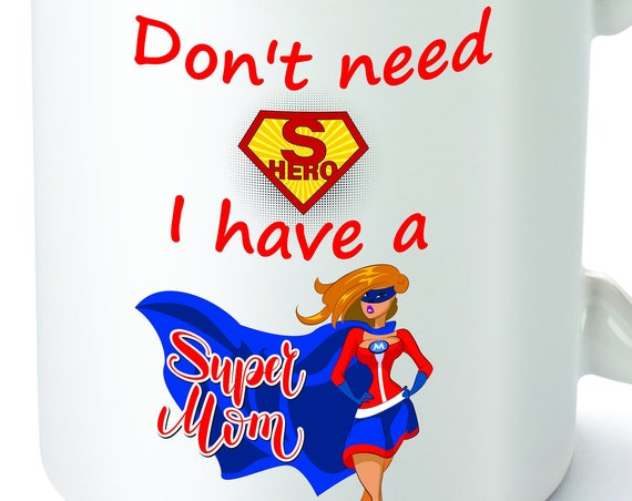 Super mom|Mother's Day Gift|Best mom ever|Mother's Day Mug|Mom mug