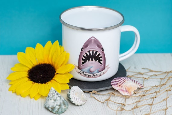 Coffee Cup-Always Hangry-Hungry Shark-Enamel Cup-Funny Cup