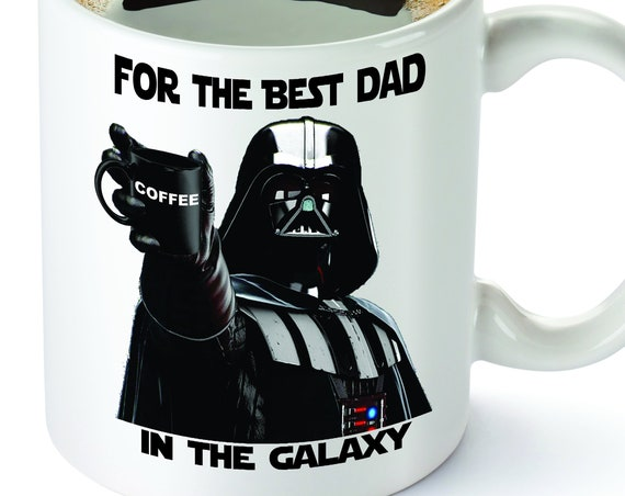 Father's day gift.Star Wars.Funny Coffee Mug.Grandpa gift.Best Dad in the Galaxy, Father's Day, Darth Vader, Coffee Mug| for him.