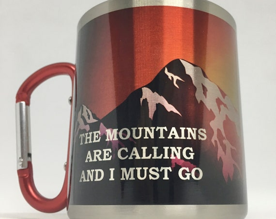 Gift for the mountains lovers.Hiking gift.The mountains are calling and I must go. For him.For her.Stainless Steel carabiner mug.Gift idea.