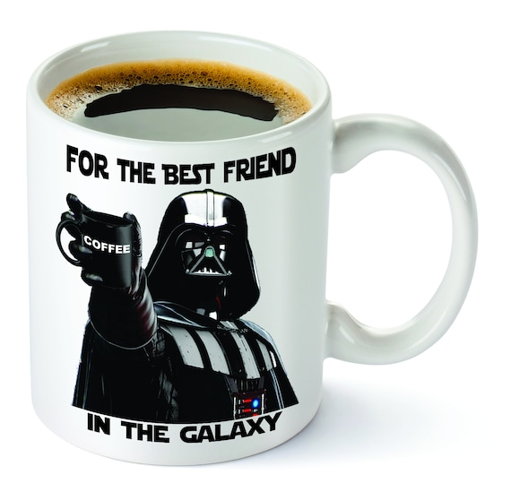 Star Wars, Funny Coffee Mug, Best Dad, Grandpa, Friend in the Galaxy, Father's Day, Darth Vader, Coffee Mug, Gift for Dad, Gift for Grandpa.