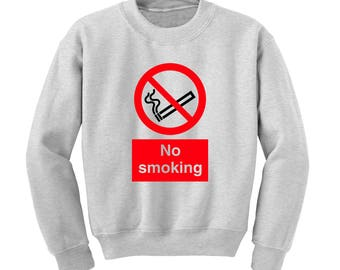 NO SMOKING Graphic Sweatshirt New Year's Resolution Stop Smoking Healthy Living
