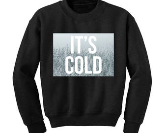 IT'S COLD Winter Graphic Sweatshirt Snowy Christmas Scene Xmas Jumper