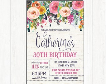 30th Birthday Invitation Adult Woman FLORAL Invitation. Rustic High Tea Party Invite. 21st 40th 50th 60th 80th Surprise Birthday. SUB1