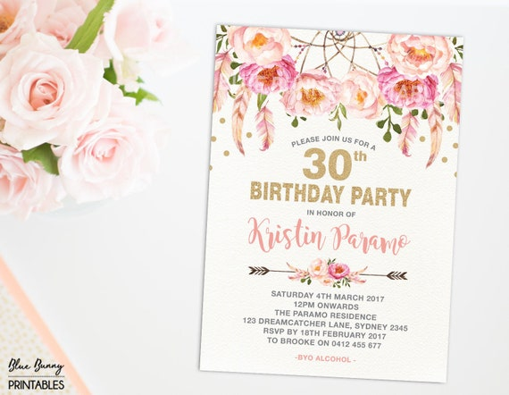 Boho 30th Birthday Invitation 16th 21st 40th 50th 60th 70th Pink Gold Party Invite Bohemian Feathers Dreamcatcher Flowers FLO12A