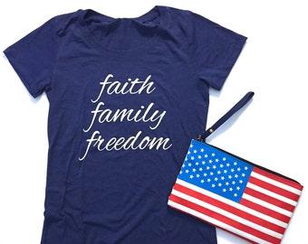 Faith Family Freedom Tee | women's tees | America | USA | patriotic | religious tee | military family | *READ item details