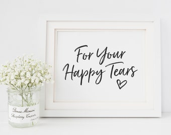 PDF Instant Download Wedding Table Sign Tears of Joy Wedding Reception Sign Melia: 8x10 Printable Happy Tears Sign Tissue Sign Printable