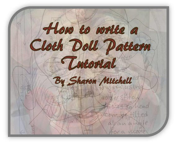 SM921E - How to Write a Cloth Doll Pattern Tutorial