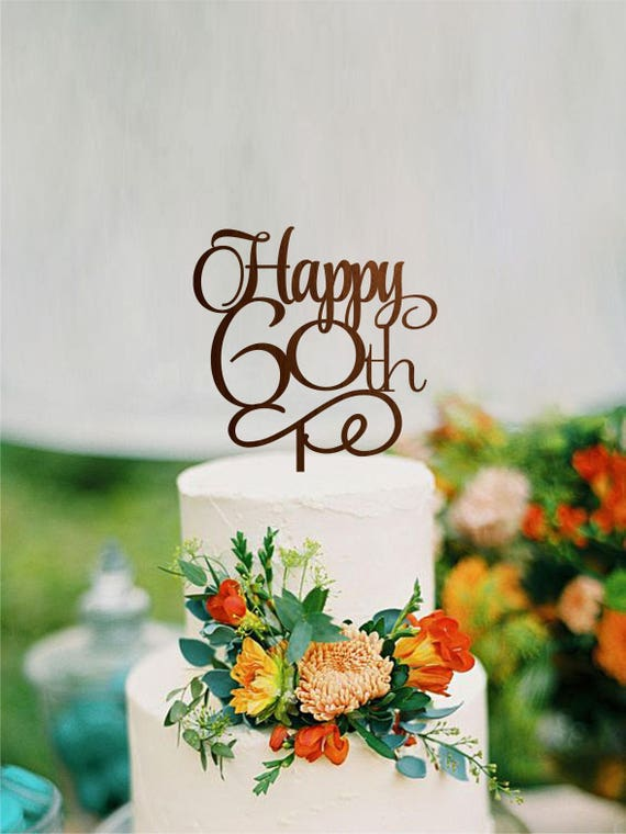 Happy 60th Birthday Cake Topper Anniversary