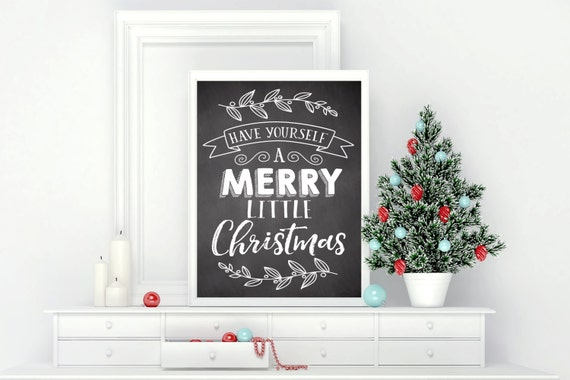 Printable Wall Art Have Yourself a Merry Little Christmas | Etsy