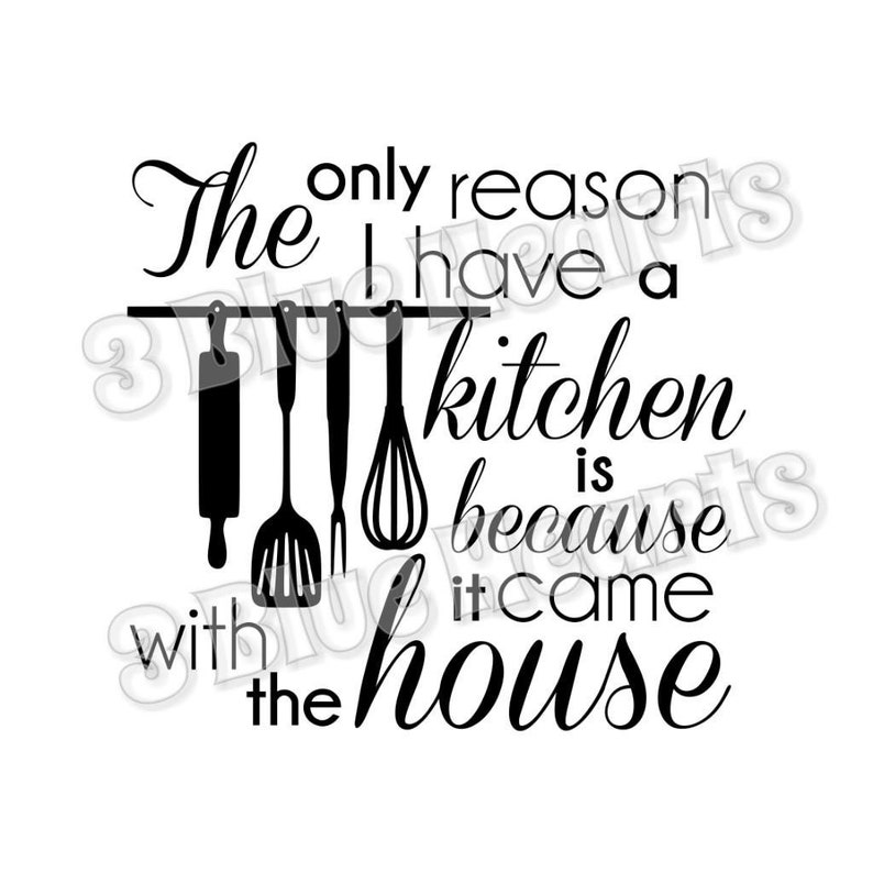 Kitchen Came with house svg dxf studio pdf jpg png