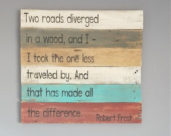Two roads diverged Robert Frost poem rustic pallet wood sign