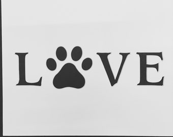 Love With Dog Paw Stencil Made from 4 Ply Mat Board