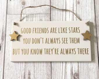 Good Friends Gift ~ Friends Plaque ~ Friends Are Like Stars ~ Best Friends Sign ~ Friendship Quote ~ Home Decor ~ Hanging Wall Art