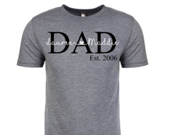 cd09f42c Dad shirt, Custom Dad Tee with kids names, Personalized Dad shirt, Father's  Day Shirt, Step Dad Tee, Dad Est. Shirt, Papa shirt, Grandpa tee