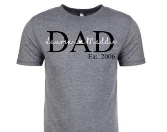 5b3cee3c0 Dad shirt, Custom Dad Tee with kids names, Personalized Dad shirt, Father's  Day Shirt, Step Dad Tee, Dad Est. Shirt, Papa shirt, Grandpa tee