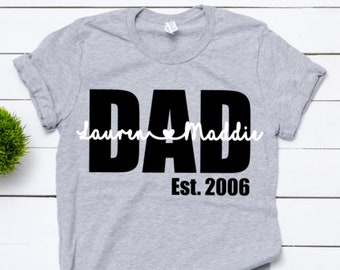 3330a2a1 Dad shirt, Custom Dad Tee with kids names, Personalized Dad shirt, Father's  Day Shirt, Step Dad Tee, Dad Est. Shirt, Papa shirt, Grandpa tee