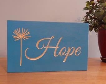 Hope Wooden Carved Sign