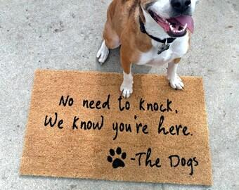 No Need to Knock We Know You're Here Doormat   Welcome Mat   Door Mat   Funny Doormat   Dog Gift   Dog Lover    Urban Owl