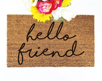 Delicieux Hello Friend Doormat | Welcome Mat | Housewarming Gift | Rustic Farmhouse  Decor | Custom Doormat | Farmhouse Style | Hand Painted