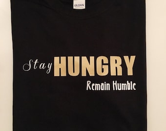 Stay Hungry, Remain Humble Adult short-sleeve t-shirt