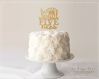 Her Royal FIVEness  gold glitter cake topper with crown