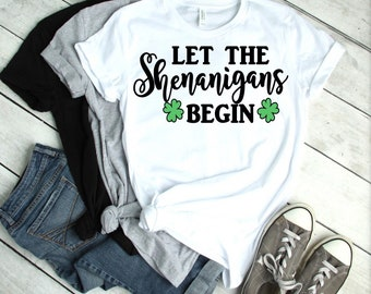 49b3e40be927 Let the shenanigans begin shirt, St. Patrick's Day shirt, Lucky shirt,  women's st Patricks day shirt, kids st patricks day shirt, Leprechaun